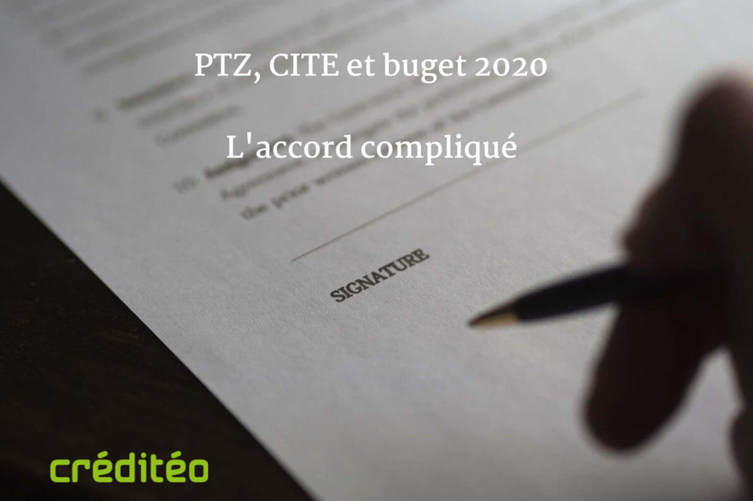 PTZ, CITE, budget 2020, l'accord compliqué